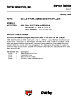 Ferris Service Bulletin F027 Dual Drive transmission drive pulley improvement for DD Models (Serial No. 236 & above) and Dual Drive S Models (Serial No. 101 – 1232)